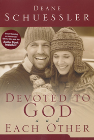 Devoted to God and Each Other, Book & Audio Cd   -     By: Deane Schuessler