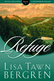 Refuge - eBook  -     By: Lisa Tawn Bergren