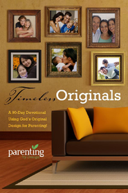 Timeless Originals: A 90-Day Devotional Using God's Original Design for Parenting!  -     By: Chris Groff, Michelle Groff, Charlotte Long