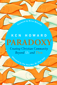 Paradoxy: Creating Christian Community Beyond Us and Them - eBook  -     By: Ken Howard
