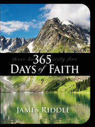 365 Days of Faith - eBook  -     By: James Riddle