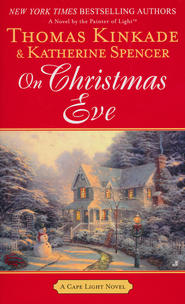On Christmas Eve  -              By: Thomas Kinkade