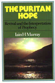 The Puritan Hope    -     By: Iain H. Murray