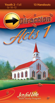 Acts 1 Youth 2 (Grades 10-12) Direction (Student Handout)  -