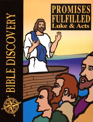 Bible Discovery: Promises Fulfilled (Luke & Acts), Student Workbook  -     By: Homeschool