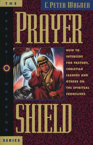 Prayer Shield   -     By: C. Peter Wagner