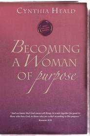 Becoming a Woman of Purpose - eBook  -     By: Cynthia Heald