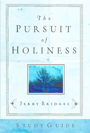 The Pursuit of Holiness Study Guide - eBook  -     By: Jerry Bridges