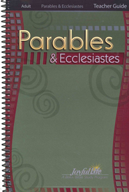 Parables & Ecclesiastes Adult Bible Study Teacher Guide   -