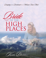 Bride of the High Places  -              By: Karl Duff