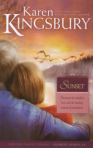 Sunset, Sunrise Series #4 -Large Print Edition  -     By: Karen Kingsbury