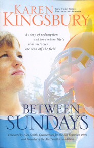 Between Sundays, Large Print   -              By: Karen Kingsbury
