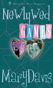 Newlywed Games - eBook  -     By: Mary Davis