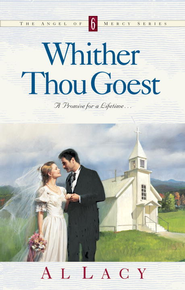 WHITHER THOU GOEST - eBook  -     By: Al Lacy