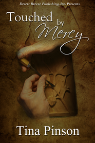 Touched by Mercy - eBook  -     By: Tina Pinson