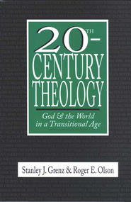 20th-Century Theology                    -     By: Stanley J. Grenz, Roger E. Olson