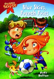 Pee Wee Scouts: Blue Skies, French Fries - eBook  -     By: Judy Delton