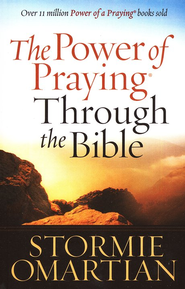 The Power of Praying Through the Bible, Large-Print Edition    -              By: Stormie Omartian