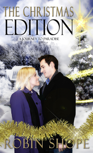 The Christmas Edition: A Journey to Paradise - eBook  -     By: Robin Shope