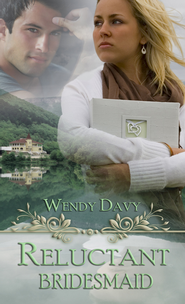 Reluctant Bridesmaid (novella) - eBook  -     By: Wendy J. Davy