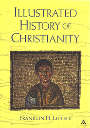 Illustrated History of Christianity  -     By: Franklin H. Littell