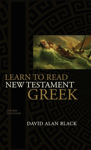 Learn to Read New Testament Greek - eBook  -     By: David Alan Black