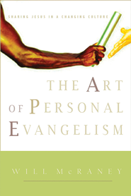 The Art of Personal Evangelism - eBook  -     By: Will McRaney