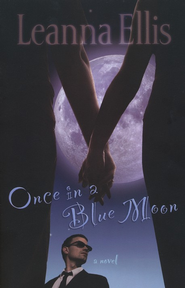 Once in a Blue Moon - eBook  -     By: Leanna Ellis