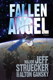Fallen Angel - eBook  -     By: Major Jeff Struecker, Alton Gansky