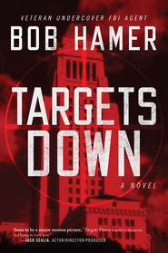 Targets Down - eBook  -     By: Bob Hamer