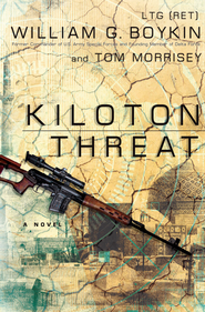 Kiloton Threat - eBook  -     By: William G. Boykin, Tom Morrisey