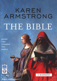 The Bible: A Biography, audiobook on MP3  -     Narrated By: Josephine Bailey     By: Karen Armstrong