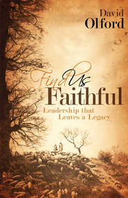 Find Us Faithful - eBook  -     By: David Olford