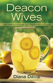 Deacon Wives - eBook  -     By: Diana Davis