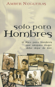 Solo Para Hombres  (Only For Men)  -     By: Amber Nogueras