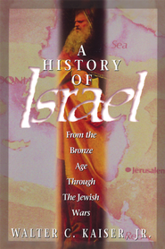 A History of Israel - eBook  -     By: Walter C. Kaiser Jr.