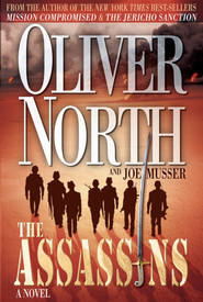 The Assassins: A Novel - eBook  -     By: Oliver North, Joe Musser