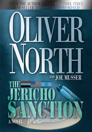 The Jericho Sanction: A Novel - eBook  -     By: Oliver North, Joe Musser