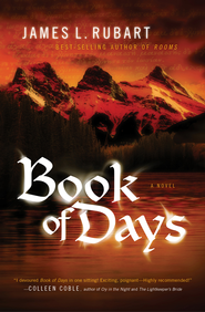 Book of Days - eBook  -     By: James L. Rubart