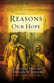 Reasons for Our Hope - eBook  -     By: H. Wayne House, Dennis W. Jowers