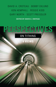 Perspectives on Tithing - eBook  -     By: David A. Croteau