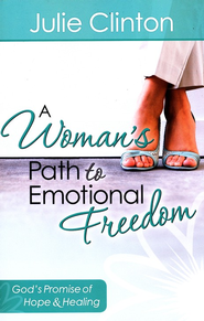 Woman's Path to Emotional Freedom, A - eBook  -     By: Julie Clinton
