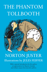The Phantom Tollbooth - eBook  -     By: Norton Juster