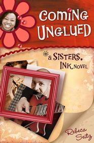 Coming Unglued - eBook  -     By: Rebeca Seitz