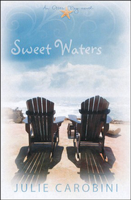Sweet Waters - eBook  -     By: Julie Carobini