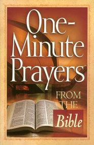 One-Minute Prayers from the Bible   -