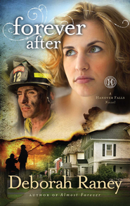 Forever After: A Hanover Falls Novel - eBook  -     By: Deborah Raney