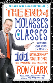 The 101: 101 Ways for Parents and Teachers to Help Every Child Achieve 101% Success - eBook  -     By: Ron Clark