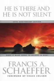 He Is There and He Is Not Silent - eBook  -     By: Francis A. Schaeffer