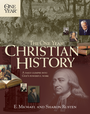 The One Year Christian History - eBook  -     By: E. Michael, Sharon Rusten